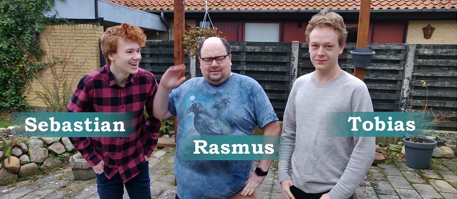 Rasmus Færge Sebastian Grøndal Tobias Gull Brandt